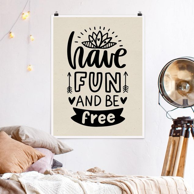 Poster - Have fun and be free - Hochformat 3:4