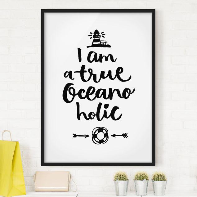 Bild mit Rahmen - I am a true oceanoholic - Hochformat 3:4