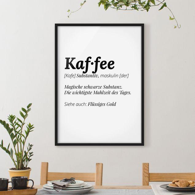 Bild mit Rahmen - Die Definition von Kaffee - Hochformat 3:4