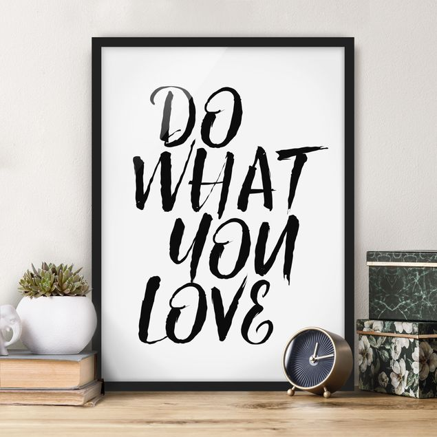 Bild mit Rahmen - Do what you love - Hochformat 3:4
