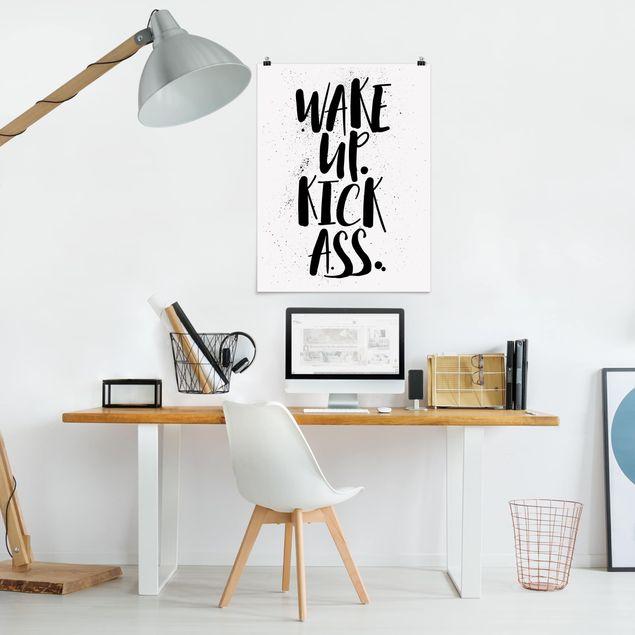 Poster - Wake up. Kick Ass. - Hochformat 3:4
