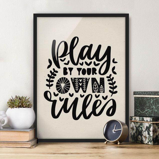 Bild mit Rahmen - Play by your own rules - Hochformat 3:4