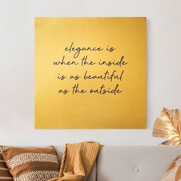 Leinwandbild Gold - Elegance Zitat - Quadrat 1:1