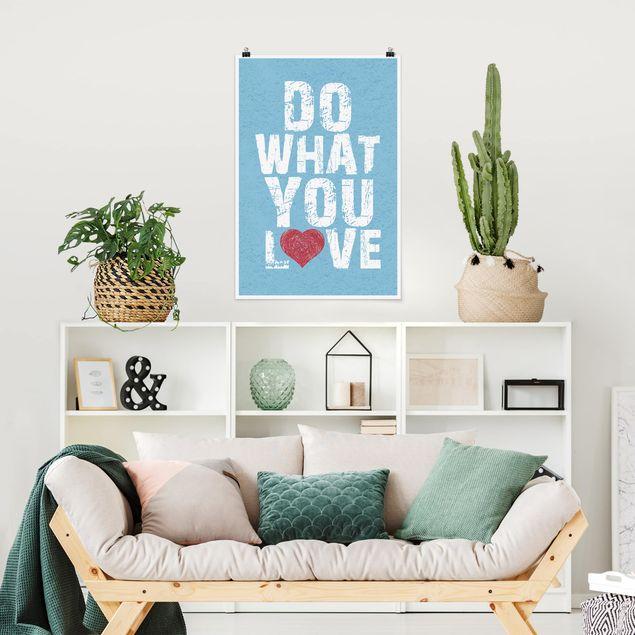 Poster - No.KA26 Do What You Love - Hochformat 3:2
