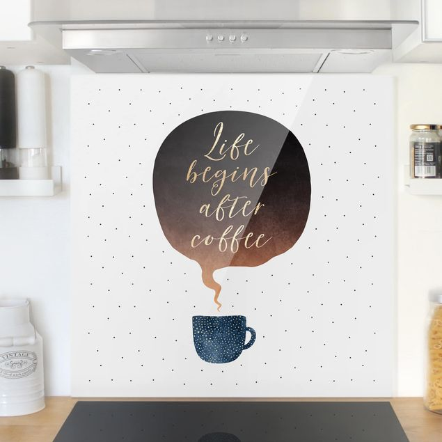 Glas Spritzschutz - Life Begins After Coffee Punkte - Quadrat - 1:1