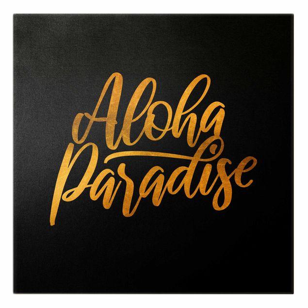 Leinwandbild Gold - Gold - Aloha Paradise auf Schwarz - Quadrat 1:1