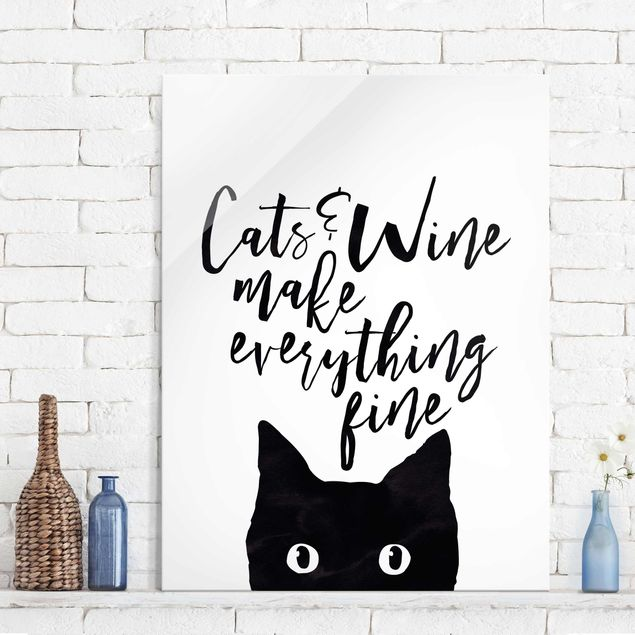 Glasbild - Cats and Wine make everything fine - Hochformat 4:3