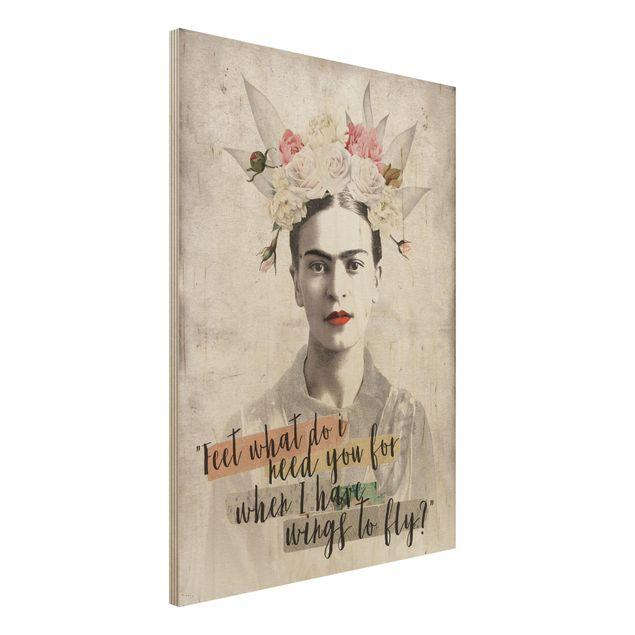 Holzbild -Frida Kahlo - Quote- Hochformat 3:4