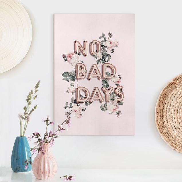 Leinwandbild - No Bad Days - Hochformat 2:3