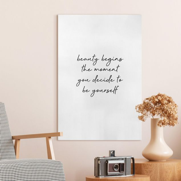 Leinwandbild - Typografie Beauty Begins Zitat - Hochformat 2:3