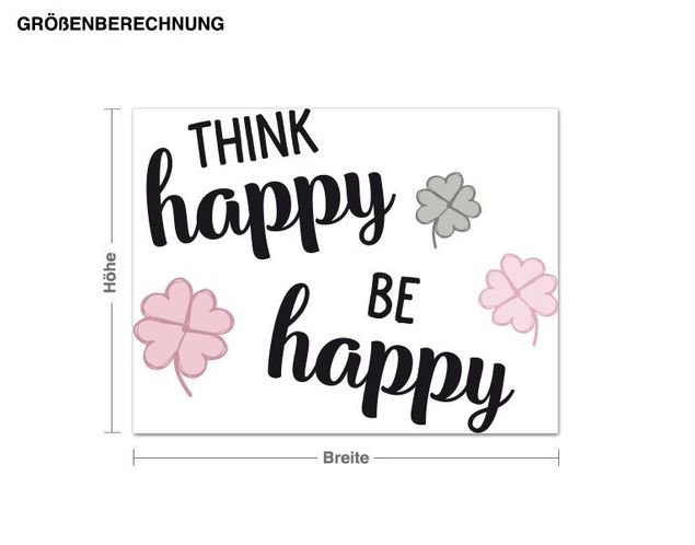 Wandsticker Think happy, be happy