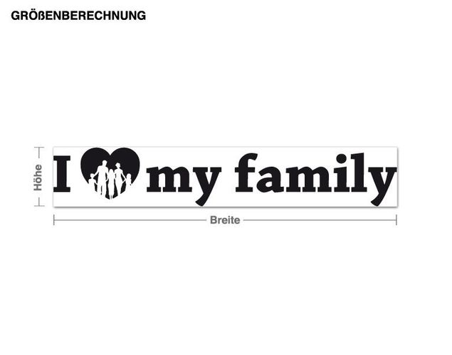 Wandtattoo I Love my Family