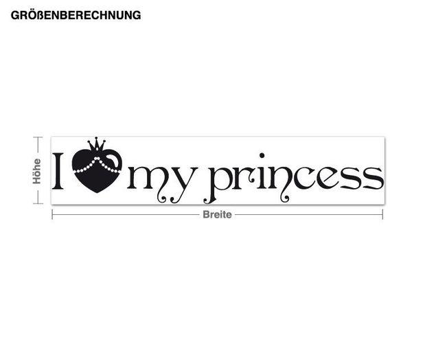 Wandtattoo I Love my Princess