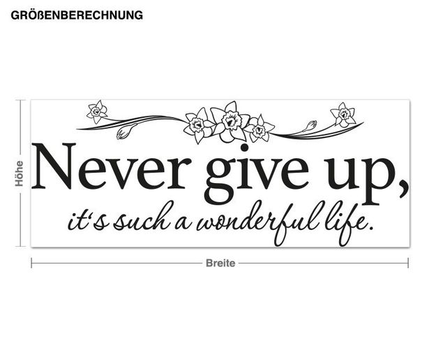 Wandtattoo Never give up