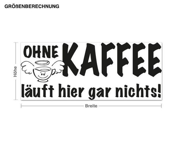 Wandtattoo Ohne Kaffee...