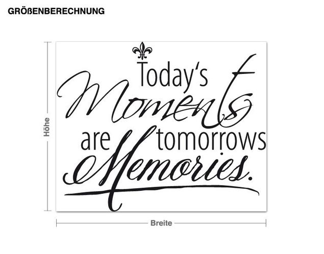 Wandtattoo Todays Moments